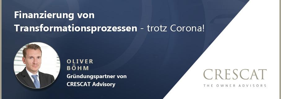 Finanzierung von Transformationsprozessen - trotz Corona!